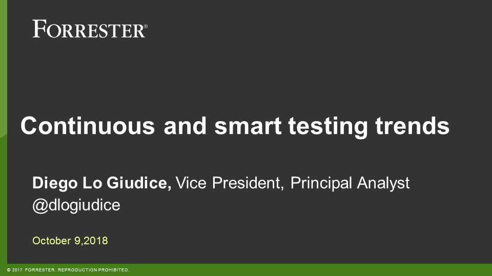 How to Implement Continuous Testing for Digital App Success - featuring Forrester guest analyst