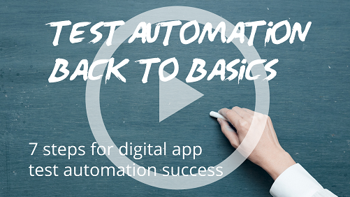 7 steps for digital app test automation success