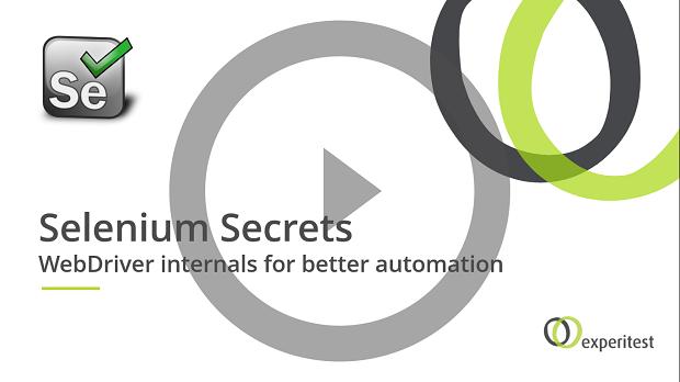 Selenium Secrets - WebDriver internals for better automation