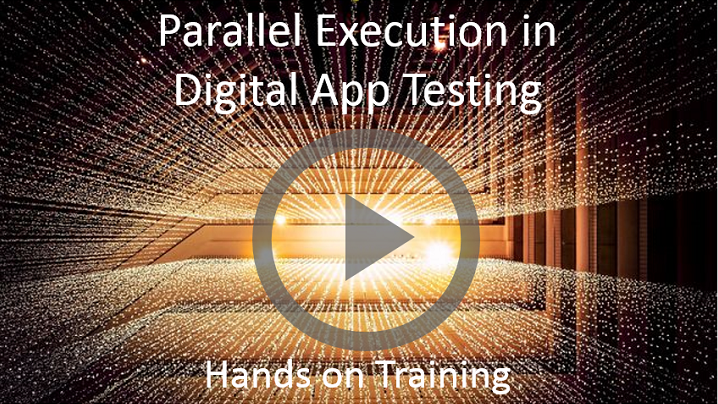 Parallel execution in Digital App Testing