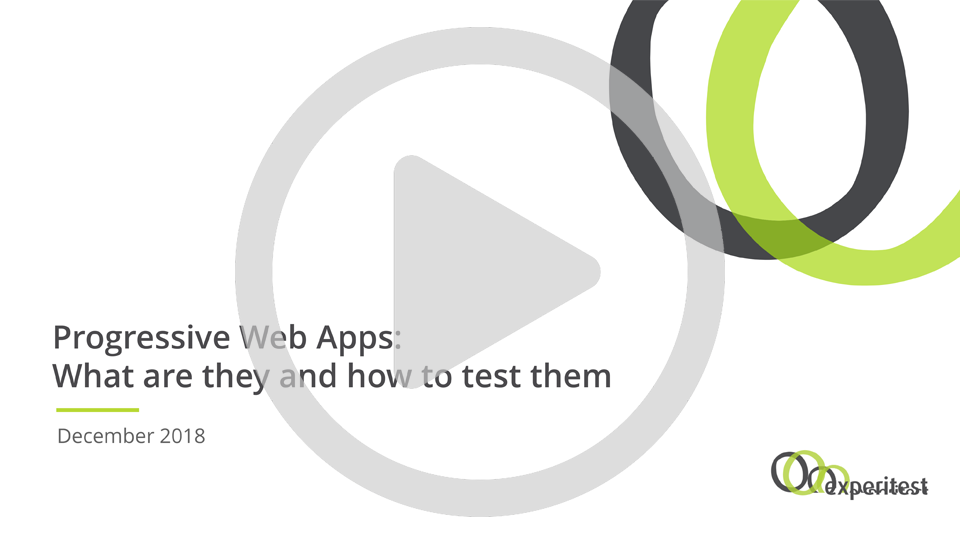 Progressive Web Apps: What are they and how to test them
