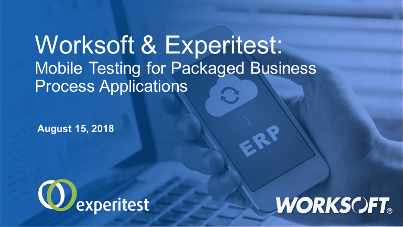 Mobile Testing for Packaged Business Process Applications